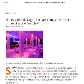SOMA's Temple Nightclub Launching Cafe, Green Urban Lifestyle Complex